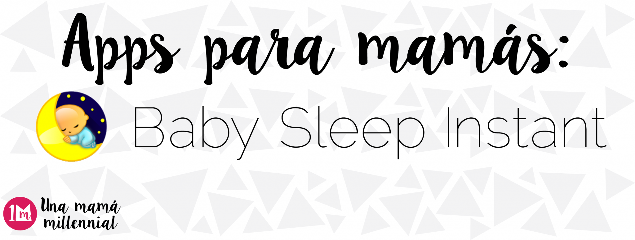 Apps para mamás: Sleep Baby Instant