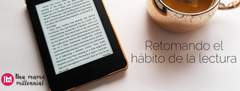 retomando el hábito de la lectura una mama millennial kindle paperwhite amazon