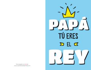 f4b634628b8e Click aquí para descargar Tarjeta para el Día del Padre – Papá tú eres el  rey