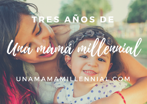 tercer-aniversario-una-mama-millennial